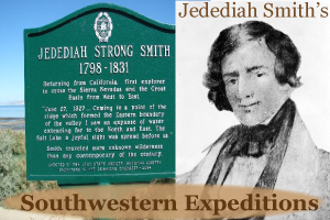 Jedediah Smith's Southwestern Expeditions